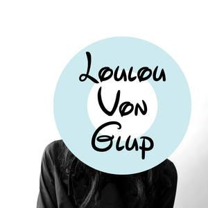Loulou Von Glup's Profile